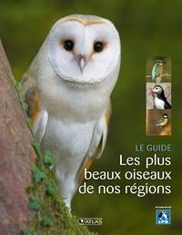 Atlas - Les plus beaux oiseaux de nos régions.