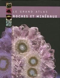 Atlas - Roches et minéraux.