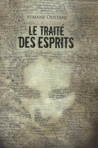 Atmane Oustani - Le traité des esprits.
