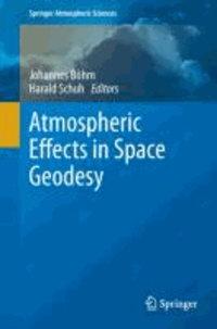 Atmospheric Effects in Space Geodesy.