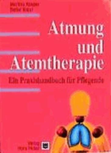 Atmung und Atemtherapie - Ein Praxishandbuch für die Pflege.