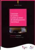 Atout France - Concevoir la lumière comme un levier de développement touristique.