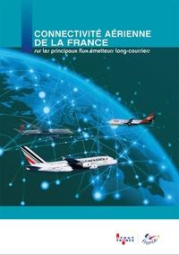 Atout France - Connectivité aérienne de la france sur les principaux flux émetteurs.