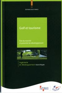 Atout France - Golf et tourisme - Etat du marché et potentiel de développement.