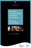 ATOUT- France - La location entre particuliers en stations de montagne - Poids du marché et ratios économiques pour la saison hivernale.