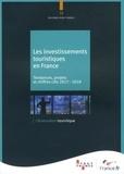 ATOUT- France - Les investissements touristiques en France - Tendances, projets et chiffres-clés 2017-2018.
