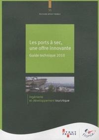 Les ports à sec, une offre innovante - Guide technique 2010.pdf