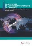 ATOUT- France - Observatoire de la connectivité aérienne de la France - Focus sur les principaux flux touristiques long-courriers et moyen-courriers.