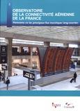 Atout France - Observatoire de la connectivité aérienne de la France - Panorama sur les principaux flux touristiques long-courriers.