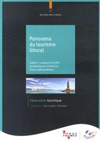 Atout France - Panaroma du tourisme littoral - Cahier 1 : analyse de l'offre et dynamiques d'évolution, France métropolitaine.