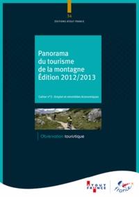 Atout France - Panorama du tourisme de la montagne - Cahier n° 2, Emploi et retombées économiques.