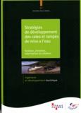 Atout France - Stratégies de développement des cales de mise à l'eau - Gestion, entretien, valorisation et création.