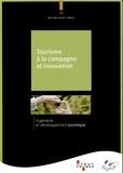 Atout France - Tourisme à la campagne et innovation.