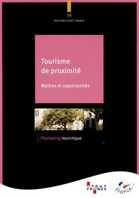 Tourisme de proximité- Mythes et opportunités -  Atout France |