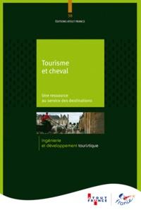 Tourisme et cheval- Une ressource au service des destinations -  Atout France |