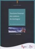 ATOUT- France - Tourisme hivernal des stations de montagne - Offre, demande et évolutions récentes.