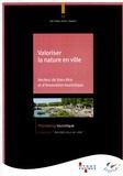 Atout France - Valoriser la nature en ville - Vecteur de bien-être et d'innovation touristique.