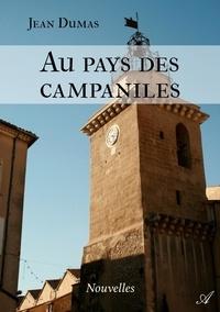 Jean Dumas - Au pays des campaniles.