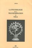 Atreya - La psychologie de la transformation en yoga.