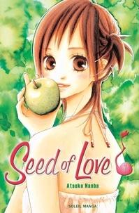 Atsuko Nanba - Seed of Love T01.