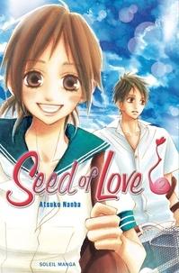 Atsuko Nanba - Seed of Love T02.