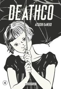 Atsushi Kaneko - Deathco Tome 4 : .