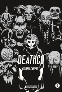 Atsushi Kaneko - Deathco Tome 6 : .