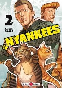 Atsushi Okada - Nyankees Tome 2 : .