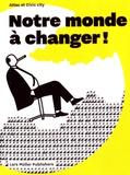 Attac et  Civic City - Notre monde à changer !.