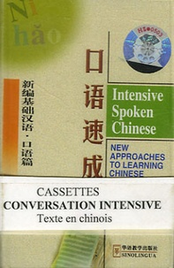 Sinolingua - Chinois Conversation intensive - 3 Cassettes Audio.