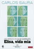 Carlos Saura Medrano - Elisa, vida mia - DVD Vidéo.