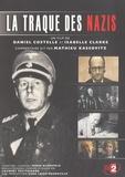 Daniel Costelle et Isabelle Clarke - La traque des nazis.
