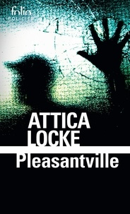 Attica Locke - Pleasantville.