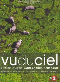 Yann Arthus-Bertrand - Vu du ciel - 2 DVD vidéo.