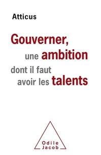 Gouverner, une ambition dont il faut avoir les talents.pdf