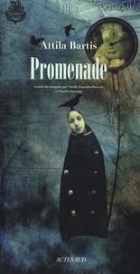 Attila Bartis - Promenade.