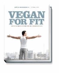 Attila Hildmann - Vegan for Fit. Attila Hildmann's 30-Day Challenge - English edition.