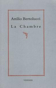 Attilio Bertolucci - La Chambre.