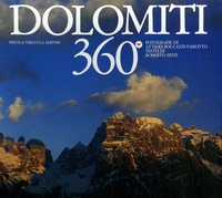 Attilio Boccazzi-Varotto et  Collectif - Dolomiti 360°.