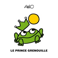 Attilio Cassinelli - Le prince grenouille.