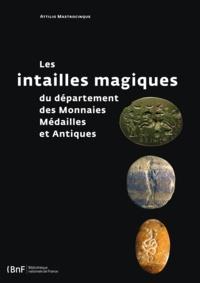 Attilio Mastrocinque - Les intailles magiques du département des Monnaies, Médailles et Antiques.