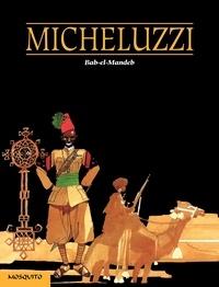 Attilio Micheluzzi - Bab-el-Mandeb.