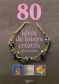 Attilio Mina - 80 idées de loisirs créatifs.