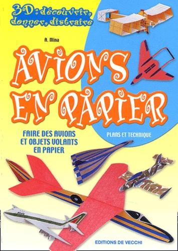Attilio Mina - Avions en papier - Faire des avions et objets volants en papier.