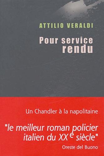 Attilio Veraldi - Pour service rendu.