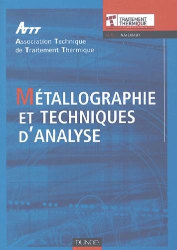 ATTT - Métallographie et techniques d'analyse.