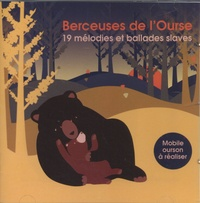 Djaïma - Berceuses de l'ourse - 19 mélodies et ballades slaves. 1 CD audio
