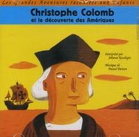 Jules Verne - Christophe Colomb et la découverte des Amériques. 1 CD audio