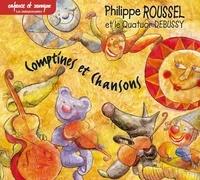 Philippe Roussel et  Quatuor Debussy - Comptines et chansons Debussy. 1 CD audio