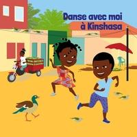 Shoming Bouboul Akwel et Kossua Ghyamphy - Danse avec moi à Kinshasa. 1 CD audio
